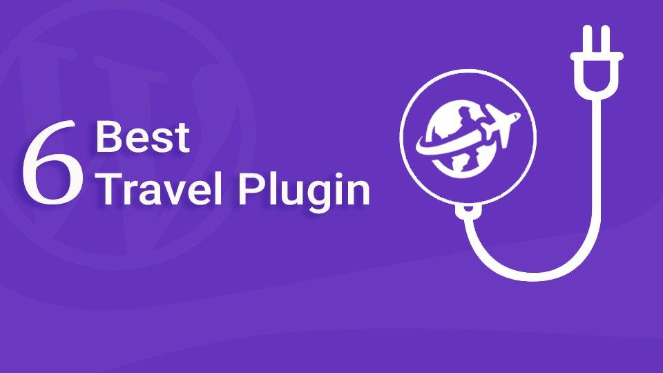6 Best Travel Plugin