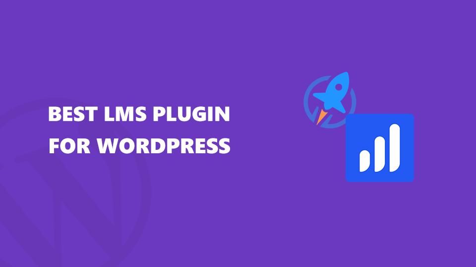 Best LMS WordPress Plugins