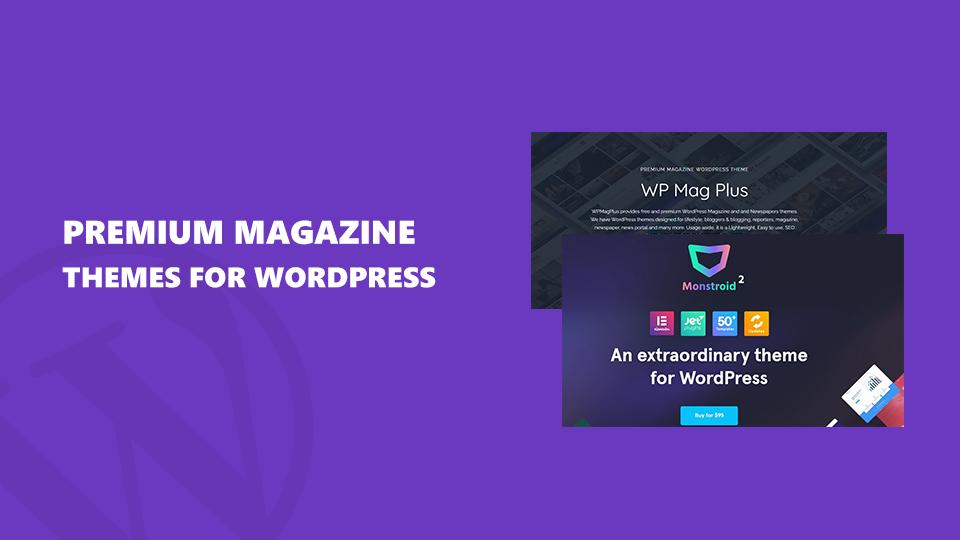 Best WordPress Premium Magazine Theme