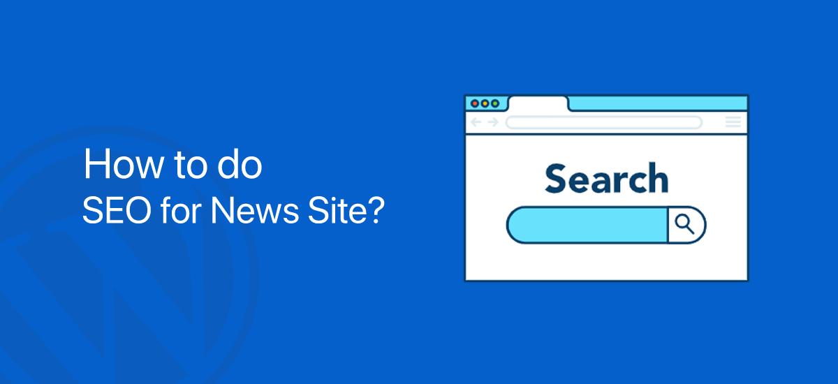 SEO for News Site